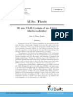 90 Nm VLSI Design of an 8-Bits