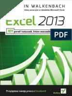 Excel 2013 - 101 Porad i Sztuczek Ktore Oszczedza Twoj Czas [Walkenbach]