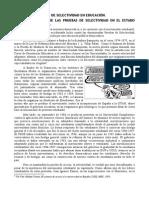 Contra Las Pruebas Selectivas en Educación. Historia y Debate en Torno a Las Pruebas de Selectividad en El Estado Español (1975-2015)