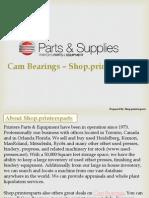 Buy Cam Bearings at Printers Parts Shop