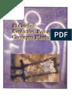El graffiti, evolución proceso y concepto plastico