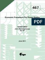 CIGRE 467 - Economic Framework for Power Quality