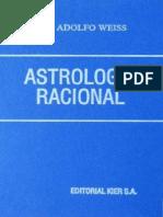 Weiss Adolfo. Astrología Racional