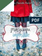 Mas Guapa, Imposible by Maria Daniela Raineri