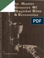 The Master Grimoire of Magickal Rites & Ceremonies