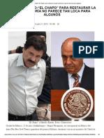 """¿Pacto Estado-""""El Chapo"""" Para Restaurar La Paz_ La Teoría No Parece Tan Loca Para Algunos"""