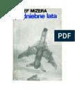 Mizera, Józef - Podniebne Lata – 1974 (Zorg)