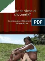 De Donde Viene El Chocomilk?