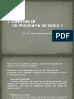 Como Hacer Un Programa de Radio 1206496837276514 4