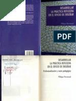 Desarrollar La Práctica Reflexiva en El Oficio de Enseñar - Philippe Perrenoud