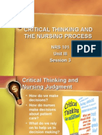 CRITICAL THINKING AND THE NURSING PROCESS