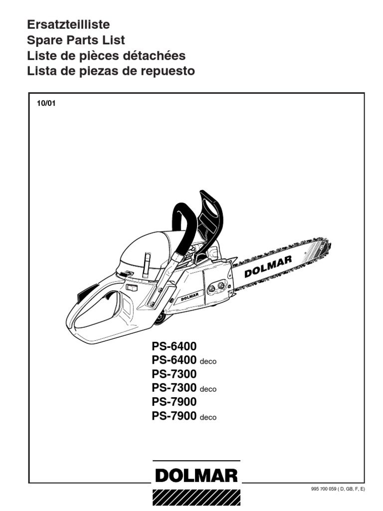 DOLMAR Parts Manual for Chainsaw Models: PS-6400 PS-6400