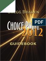 Choice 2012