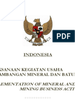 Regulation 23 of 2010 (24/2012, 1/2014, 77/2014, 1/2017, 8/2018) Indonesia Mineral and Coal Business (Translated by Wishnu Basuki)