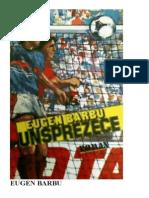 Unsprezece - Eugen Barbu A5