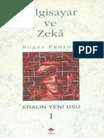 Bilgisayar ve Zeka Kralın Yeni Usu 1. Cilt - Roger Penrose.pdf