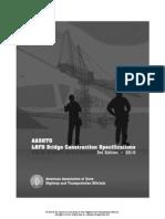 0. AASHTO LRFD Bridge Construction Specification, 3rd, 2010