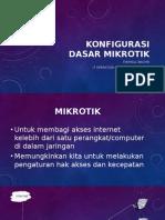 Konfigurasi Dasar Mikrotik