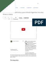 Como usar o FormatFactory para embutir legendas nos seus filmes e vídeos - TecMundo.pdf