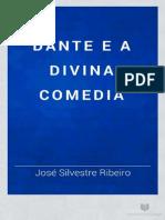 Dante e a divina Comédia - José Silvestre Ribeiro