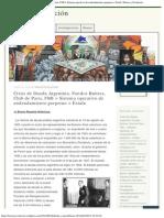 Crisis de Deuda Argentina. Fondos Buitres, Club de Paris, FMI = Sistema operativ