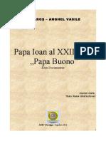 Angelo Roncalli Papa Ioan al XXIII - lea Clipe de Viata - Eseu Documentar Multimedia / 2010