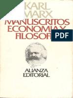 Karl Marx, Manuscritos. Economía y Filosofía