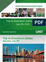 Trip to Downtown Dallas Details