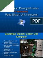Pengenalan Perangkat Keras (Hardware) Pada Sistem Unit