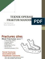 Teknik Operasi Fraktur Mandibula