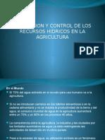 Prevención y Control de Los Recursos Hidricos en La Agricultura