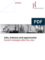 Jobs, Industry and Opportunity - Growth Strategies After the Crisis