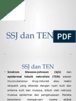 SSJ dan TEN