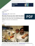 Receitas Francesas Dos Chefs Brasileiros - Casa Vogue _ Comida & Bebida