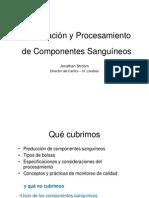 Preparacion y Procesamiento de Componentes Sanguineos