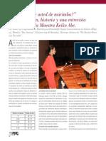 """""""¿Cuánto sabe usted de marimba?"""" Su construcción, historia y una entrevista exclusiva con la Maestra Keiko Abe"""