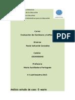 Análisis estudio de caso de caso Chatarra o Basura Electrónica (E-Waste)
