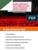 Produção Audiovisual, Cinema e Mídia Em Seus Contextos Históricos, Sociais e Políticos Copiar