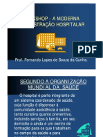Workshop - A Moderna Administracao Hospitalar