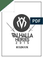 Valhalla Rule Book 2015