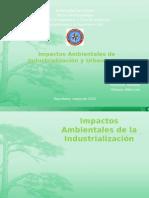Impactos Ambientales de Industrialización y Urbanismo