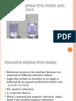 Negative Refractive Index and Metamaterials