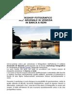 Workshop fotografico all'Arsenale di Venezia