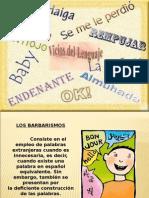 vicios-del-lenguaje-1199319202878514-2-090624215102-phpapp01