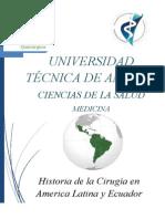 Historia de La Cirugía de America Latina y Ecuador