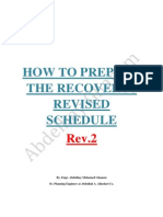 Recovery schedule