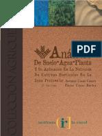 Análisis de Suelo-Agua-Planta y Su Aplicación en La Nutrición de Cultivos Horticolas en La Zona Peninsular