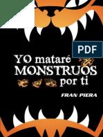 Yo Matare Monstruos Por Ti