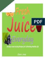 30 Days Fresh Healthy Juicing Recipes