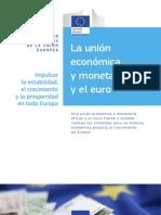 La Unión Económica y Monetaria y El Euro